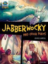 Project X Origins Graphic Texts: Dark Red Book Band, Oxford Level 18: Jabberwocky and Other Poems