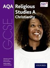GCSE Religious Studies for AQA A: Christianity