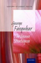 Oxford Student Texts: The Beaux' Stratagem