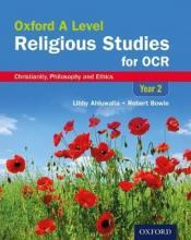 Oxford A Level Religious Studies for OCR: Year 2 Student Book