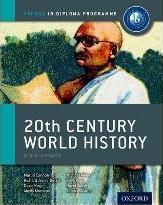 IB 20th Century World History Course Book: Oxford IB Diploma Programme