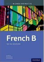 French b Skills and Practice: Oxford Ib Diploma Programme