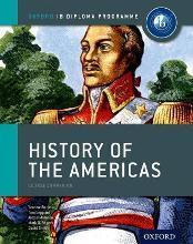 Ib History of the Americas Course Book: Oxford Ib Diploma Programme