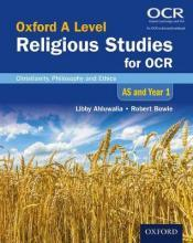 Oxford A Level Religious Studies for OCR: AS and Year 1 Student Book