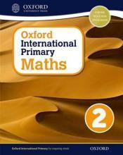 Oxford International Primary Maths: Stage 2: Age 6-7: Student Workbook 2: Oxford International Primary Maths 2 Stage 2, age 6-7