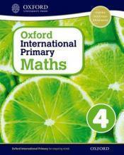 Oxford International Primary Maths: Stage 4: Age 8-9: Student Workbook 4: Oxford International Primary Maths 4 Stage 4, age 8-9