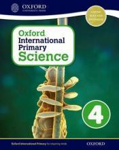 Oxford International Primary Science: Stage 4: Age 8-9: Student Workbook 4: Stage 4, age 8-9