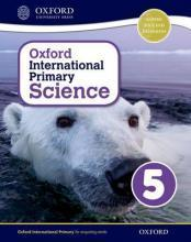 Oxford International Primary Science: Stage 5: Age 9-10: Student Workbook 5: Stage 5, age 9-10