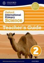 Oxford International Primary Science: Stage 2: Age 6-7: Teacher's Guide 2