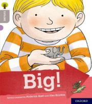 Oxford Reading Tree Explore with Biff, Chip and Kipper: Oxford Level 1: Big!