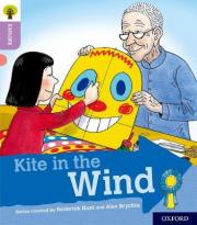 Oxford Reading Tree Explore with Biff, Chip and Kipper: Oxford Level 1+: Kite in the Wind