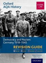 Oxford AQA History for A Level: Democracy and Nazism: Germany 1918-1945 Revision Guide
