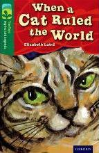 Oxford Reading Tree TreeTops Myths and Legends: Level 12: When A Cat Ruled The World