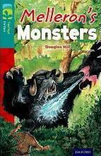 Oxford Reading Tree TreeTops Fiction: Level 16: Melleron's Monsters