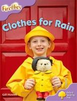 Oxford Reading Tree: Level 1+: More Fireflies A: Clothes for Rain
