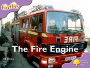 Oxford Reading Tree: Level 1+: More Fireflies A: the Fire Engine