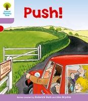 Oxford Reading Tree: Level 1+: Patterned Stories: Push!