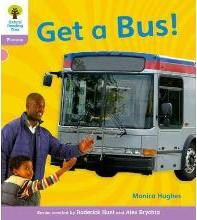 Oxford Reading Tree: Level 1+: Floppy's Phonics Non-Fiction: Get a Bus