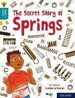 Oxford Reading Tree Word Sparks: Level 9: The Secret Story of Springs