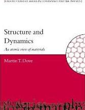 Structure and Dynamics