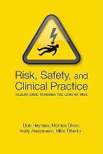 Risk, Safety and Clinical Practice