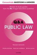 Concentrate Questions and Answers Public Law: Law Q&A Revision and Study Guide
