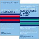 Oxford Handbook of Adult Nursing and Oxford Handbook of Clinical Skills in Adult Nursing Pack
