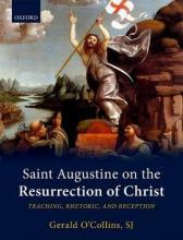 Saint Augustine on the Resurrection of Christ