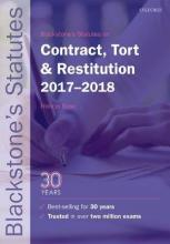 Blackstone's Statutes on Contract, Tort & Restitution 2017-2018
