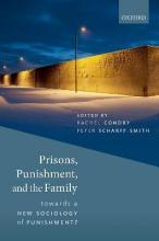 Prisons, Punishment, and the Family  Towards a New Sociology of Punishment?