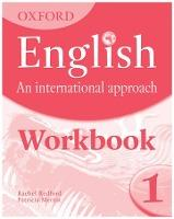 Oxford English: An International Approach: Workbook 1