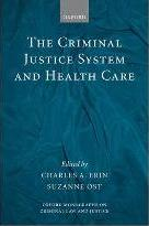 The Criminal Justice System and Health Care