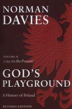 God's Playground: 1795 to the Present Volume II