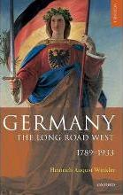 Germany: Germany: The Long Road West 1789-1933 Volume 1