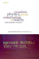 Causation, Physics, and the Constitution of Reality
