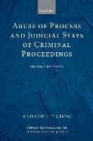 Abuse of Process and Judicial Stays of Criminal Proceedings