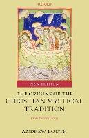 The Origins of the Christian Mystical Tradition
