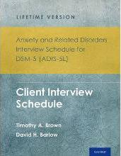 Anxiety and Related Disorders Interview Schedule for DSM-5 (ADIS-5) - Lifetime Version