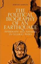 The Political Biography of an Earthquake
