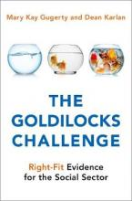 The Goldilocks Challenge