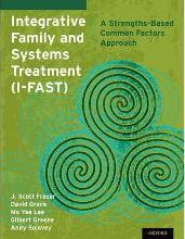 Integrative Family and Systems Treatment (I-FAST)
