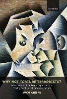 Why Not Torture Terrorists?