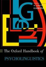 The Oxford Handbook of Psycholinguistics