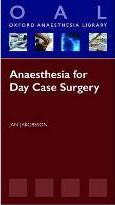 Anaesthesia for Day Case Surgery