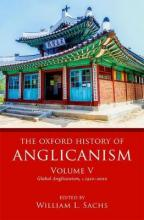 The Oxford History of Anglicanism, Volume V