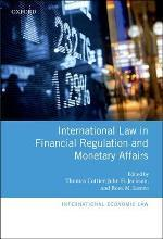 International Law in Financial Regulation and Monetary Affairs