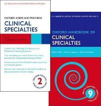 Oxford Handbook of Clinical Specialties and Oxford Assess and Progress: Clinical Specialties Pack
