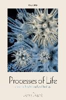 Processes of Life
