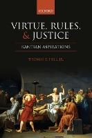 Virtue, Rules, and Justice