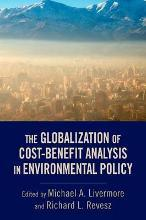 The Globalization of Cost-Benefit Analysis in Environmental Policy